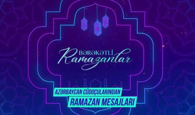 Cüdoçularımızın Ramazan təbrikləri
